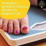 Wapadai 5 kondisi gejala diabetes berikut ini