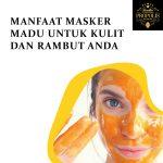 Manfaat masker madu untuk kulit dan rambut